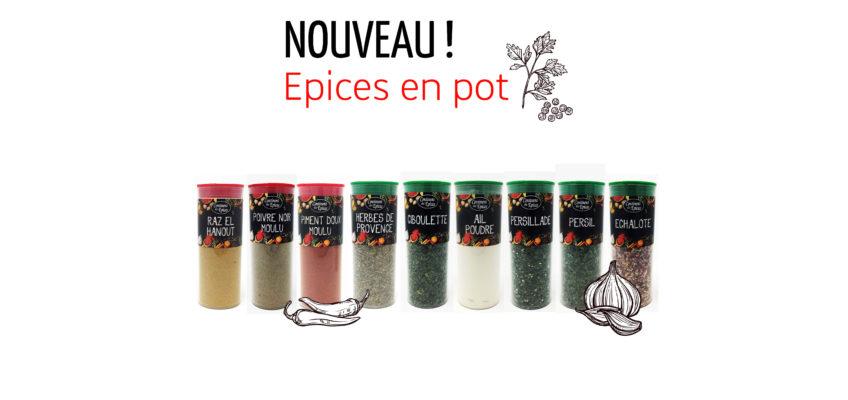 Nouveau : Découvrez la nouvelle gamme d'épices en pot !